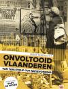 'Vlaanderen zal nooit voltooid zijn'